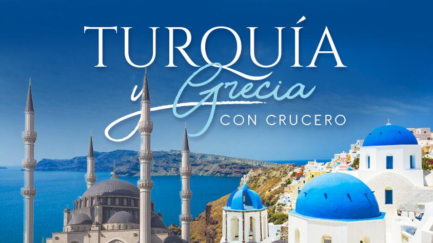 viaje Turquía y Grecia con Crucero