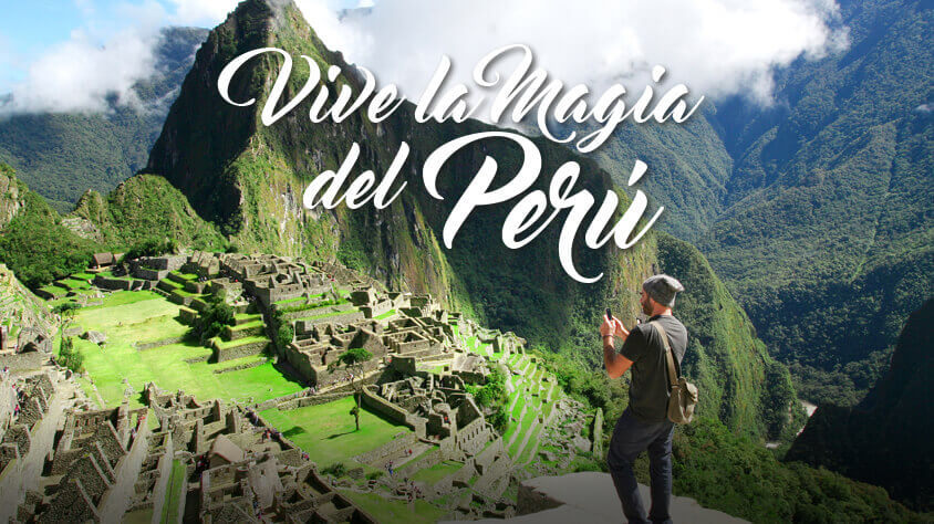 viaje Vive la Magia del Perú