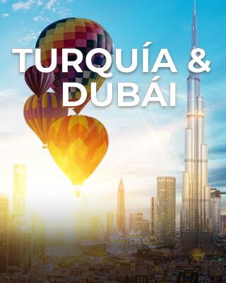 Turquía y Dubái